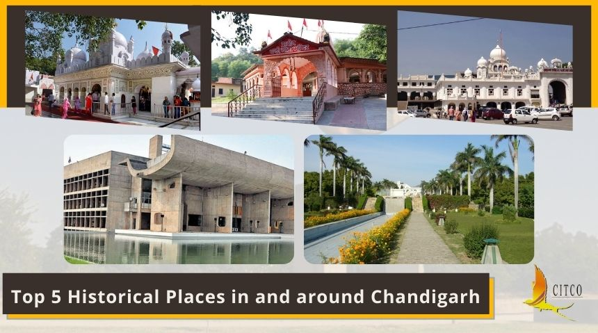 Top 5 historical places in & around Chandigarh