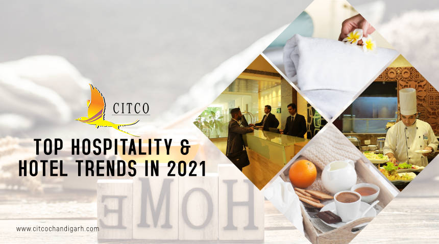 Top Hospitality & Hotel Trends in 2021