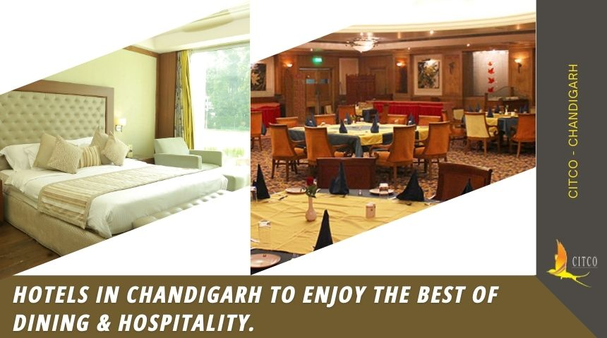 Hotels In Chandigarh To Enjoy The Best Of Dining & Hospitality.