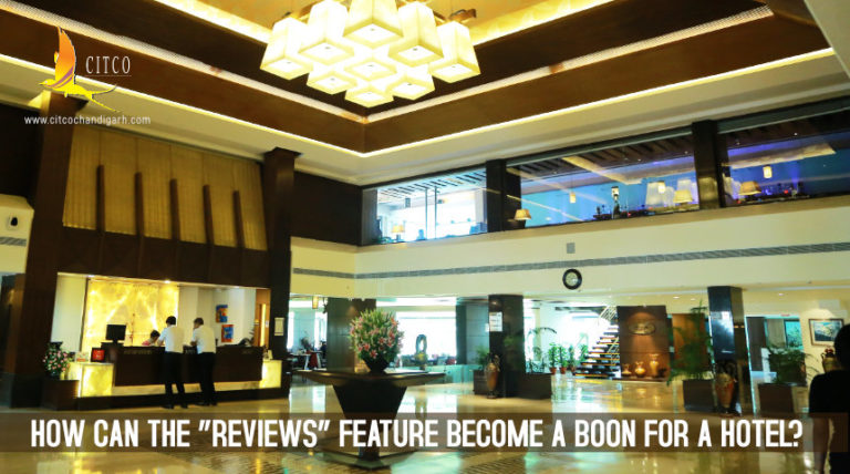 "How can the ""Reviews"" feature become a boon for a Hotel?"