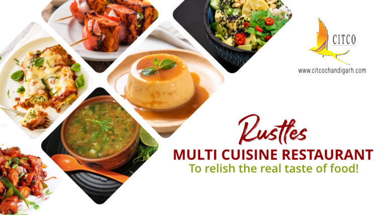 RUSTLES – Multi-Cuisine Restaurant…To Relish The Real Taste Of Food!
