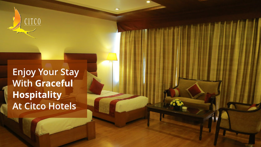 Enjoy Your Stay With Graceful Hospitality At Citco Hotels